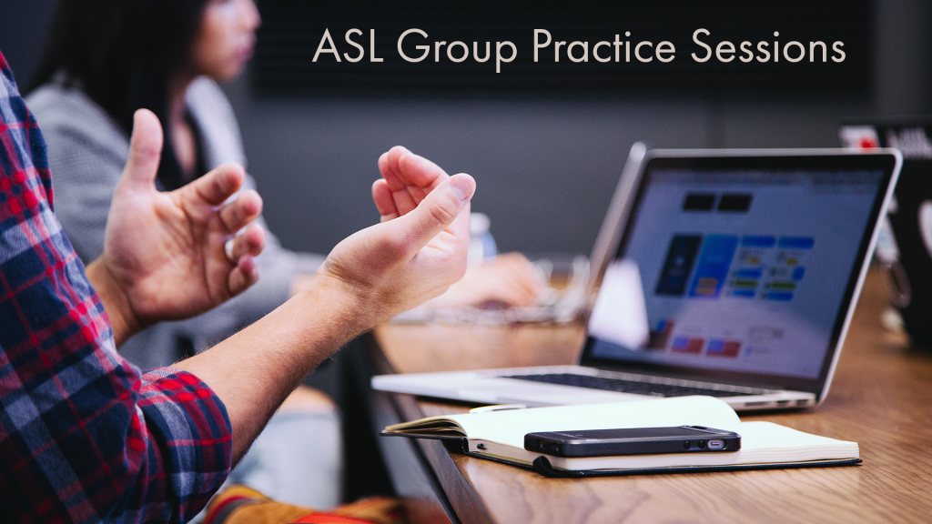 asl group practice sessions